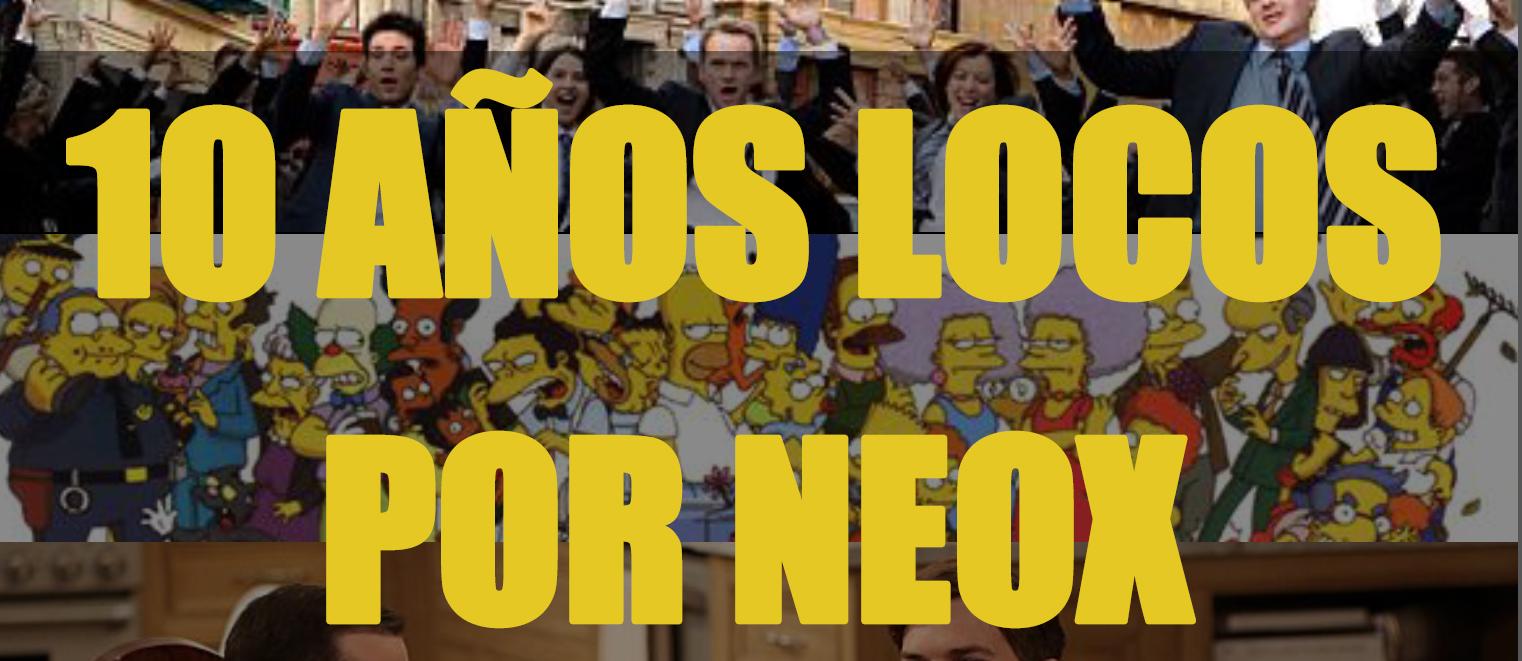 MARATON 10 AÑOS LOCOS POR NEOX.